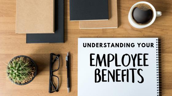 Understanding your Dental Employee Benefits