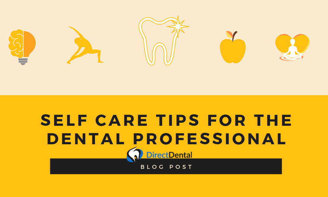 Self-care Tips for the Dental Professional