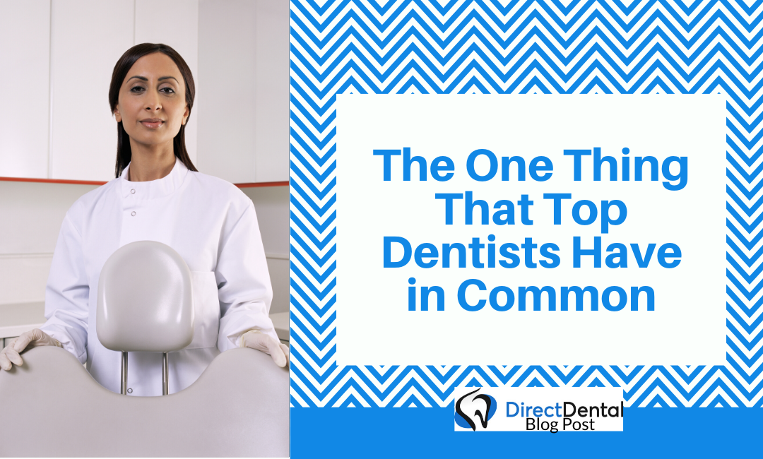 The One Thing that Top Dentists have in Common
