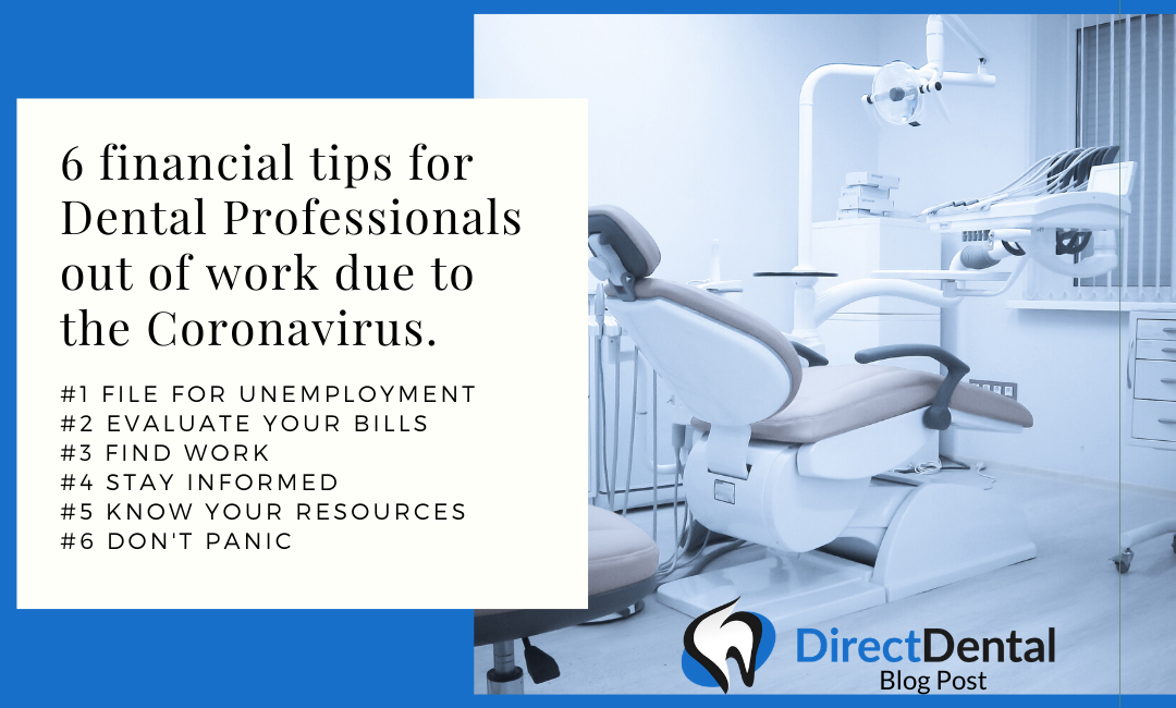 6 financial tips for Dental Professionals out of work due to the Coronavirus.