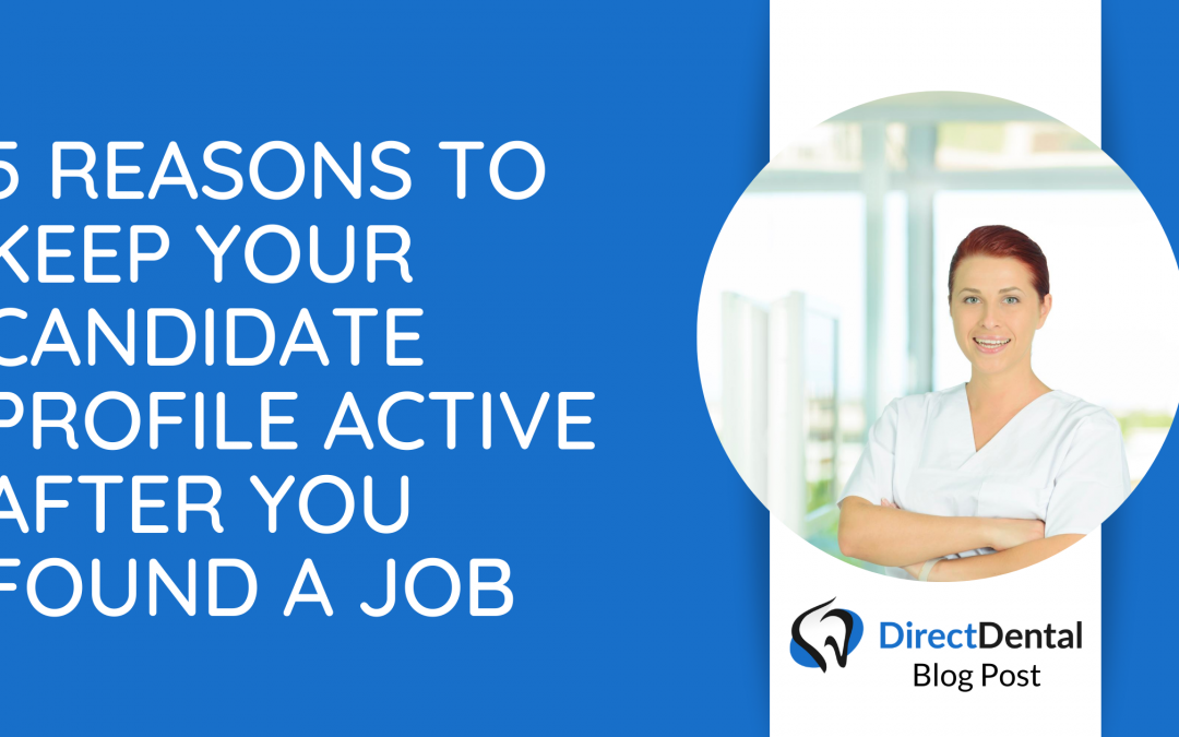 5 reasons to keep your Candidate profile active after you found a job