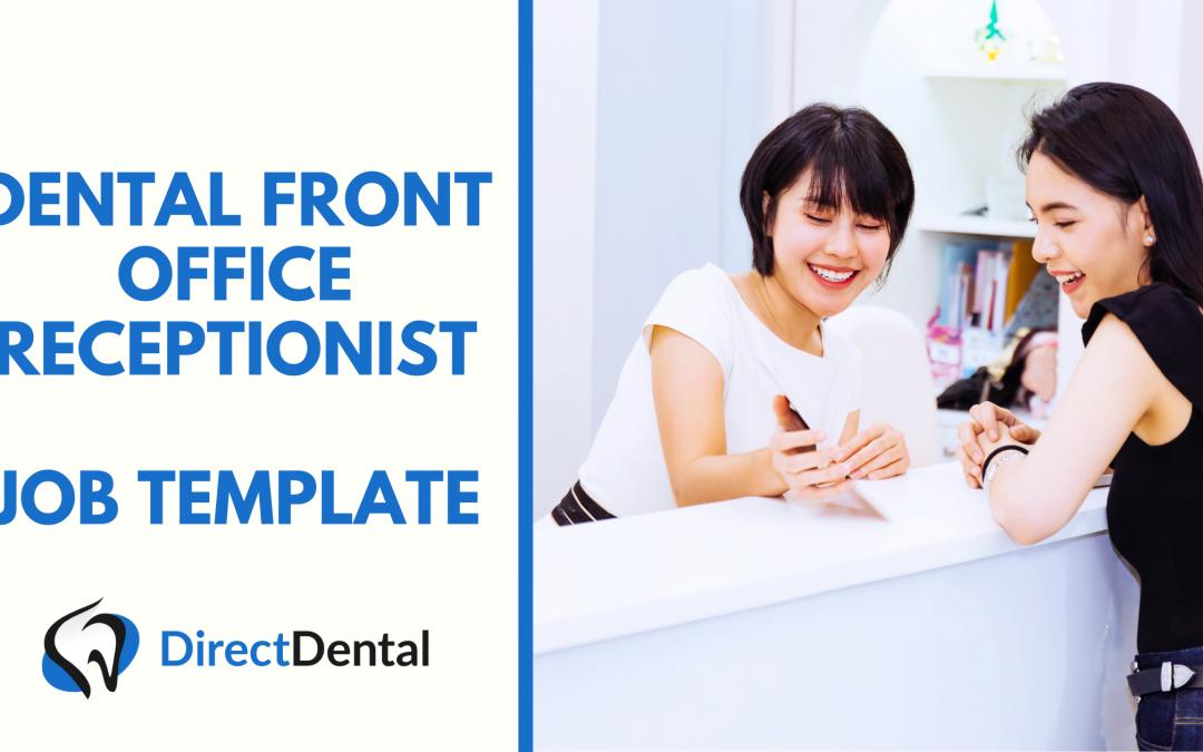 Dental Front Office Receptionist Job Template