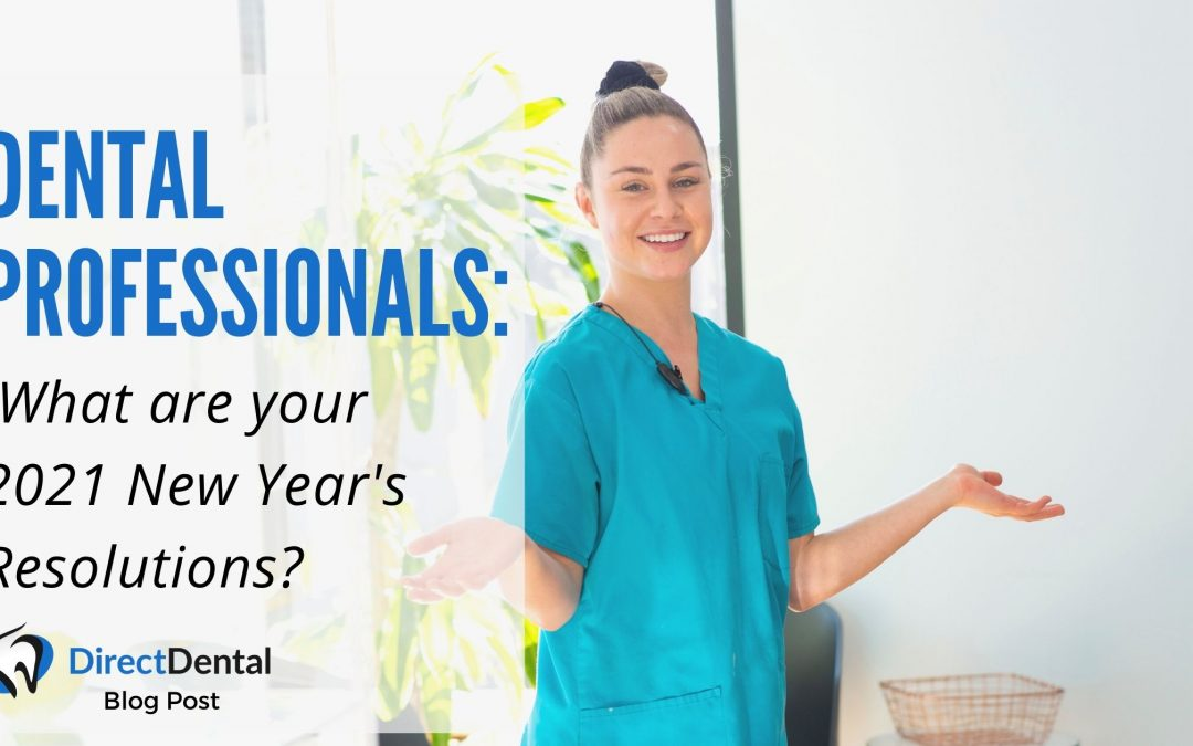 Dental Professionals: What are your new year's resolutions?