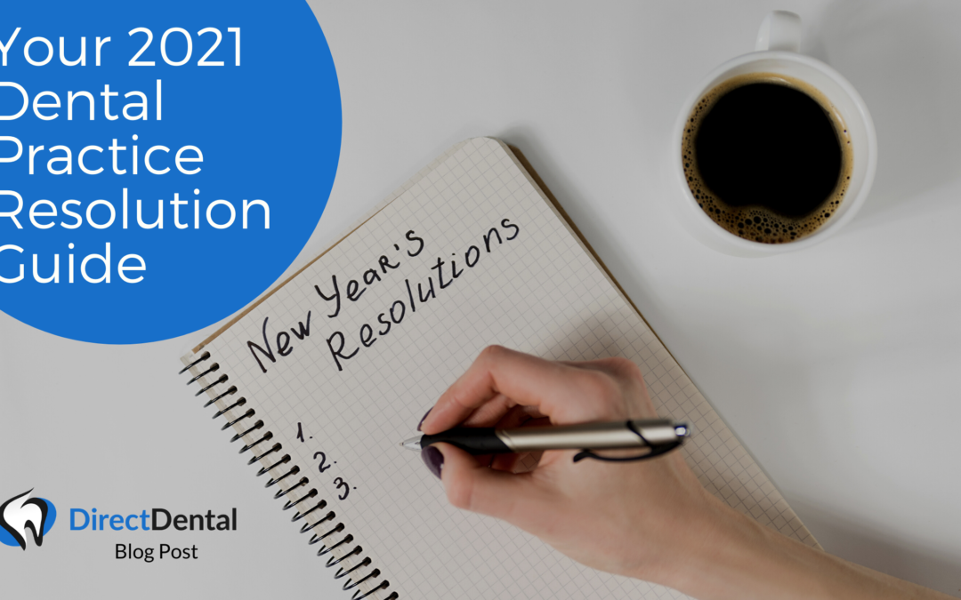 Your 2021 Dental Practice Resolution Guide