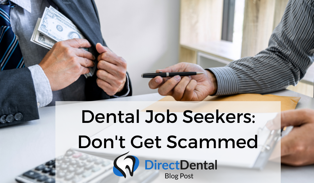 Dental Job Seekers – Don't Get Scammed