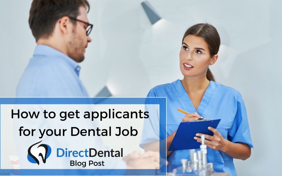 How to get applicants for your Dental Job